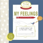 My Feelings Activity Book: A Book about Me & the Way I Feel Cover Image