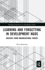 Learning and Forgetting in Development Ngos: Insights from Organisational Theory Cover Image