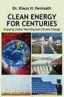 Clean Energy for Centuries: Stopping Global Warming and Climate Change Cover Image