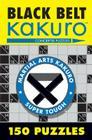 Black Belt Kakuro: 150 Puzzles (Martial Arts Puzzles) Cover Image