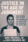 Amanda Knox and Justice in the Age of Judgment Cover Image