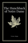 The Hunchback of Notre Dame by Victor Hugo Cover Image