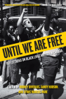 Until We Are Free: Reflections on Black Lives Matter in Canada Cover Image