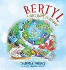 Bertyl: I Just Want to Belong Cover Image