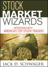 Stock Market Wizards: Interviews with America's Top Stock Traders (Wiley Trading #94) Cover Image