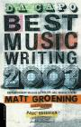 Da Capo Best Music Writing 2003: The Year's Finest Writing On Rock, Pop, Jazz, Country & More Cover Image