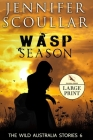 Wasp Season - Large Print Cover Image