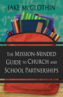 The Mission-Minded Guide to Church and School Partnerships Cover Image