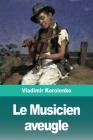 Le Musicien aveugle Cover Image