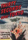 Thirty Seconds Over Tokyo Cover Image