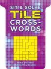 Sit & Solve Tile Crosswords Cover Image