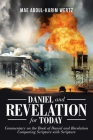 Daniel and Revelation for Today: Commentary on the Book of Daniel and Revelation: Comparing Scripture with Scripture Cover Image