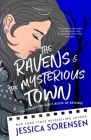 The Ravens & the Mysterious Town Cover Image