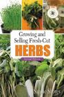 Growing and Selling Fresh-Cut Herbs Cover Image