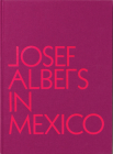 Josef Albers in Mexico Cover Image