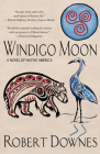 Windigo Moon: A Novel of Native America Cover Image