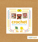 Crochet: 20 Projects for Friends to Make Cover Image