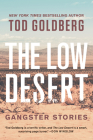 The Low Desert: Gangster Stories Cover Image