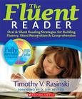 The The Fluent Reader, 2nd Edition: Oral & Silent Reading Strategies for Building Fluency, Word Recognition & Comprehension Cover Image