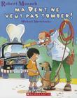 Ma Dent Ne Veut Pas Tomber! (Robert Munsch) Cover Image