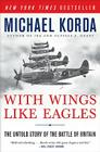With Wings Like Eagles: The Untold Story of the Battle of Britain Cover Image