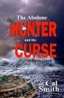 The Abalone Hunter and the Curse of Haida Gwaii Cover Image