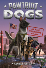 On the Freedom Trail #4 (Pawtriot Dogs #4) Cover Image
