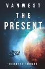 VanWest The Present: VanWest Series Cover Image