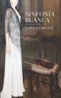 Sinfonía Blanca Cover Image