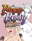 Pinup Party: Adult Coloring Book: 30 Amazing Classic Coloring Images Cover Image