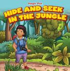 Hide and Seek in the Jungle (Jungle Fun) Cover Image