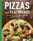 Pizzas and Flatbreads (The Art of Entertaining) Cover Image