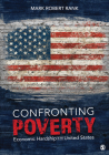 Confronting Poverty: Economic Hardship in the United States Cover Image