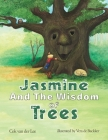 Jasmine and the Wisdom of Trees Cover Image