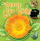 Plant Life Cycles (My Science Library) Cover Image