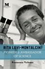 Rita Levi-Montalcini: Pioneer & Ambassador of Science Cover Image