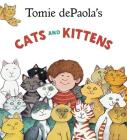 Tomie dePaola's Cats and Kittens Cover Image