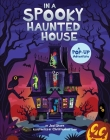 In a Spooky Haunted House: A Pop-Up Adventure Cover Image