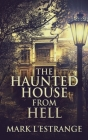 The Haunted House From Hell Cover Image