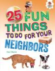 25 Fun Things to Do for Your Neighbors Cover Image