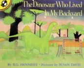 The Dinosaur Who Lived in My Backyard Cover Image