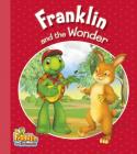 Franklin and the Wonder (Franklin and Friends) Cover Image