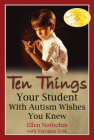 Ten Things Your Student with Autism Wishes You Knew Cover Image