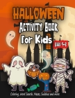 Halloween Activity Book for Kids Ages 4-8: A Fun Kid Workbook Game For Learning, Coloring, Word Search, Mazes, Sudokus and more, Perfect Halloween Gif Cover Image