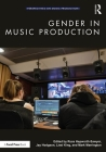 Gender in Music Production (Perspectives on Music Production) Cover Image