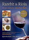 Rarebit and Rioja: Recipes and Wine Tales from Wales Cover Image