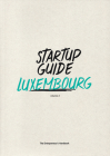 Startup Guide Luxembourg Vol.2: Volume 2 Cover Image