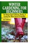 Winter Gardening for Beginners Cover Image