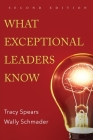 What Exceptional Leaders Know: High Impact Skills, Strategies & Ideas for Leaders Cover Image