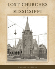 Lost Churches of Mississippi Cover Image